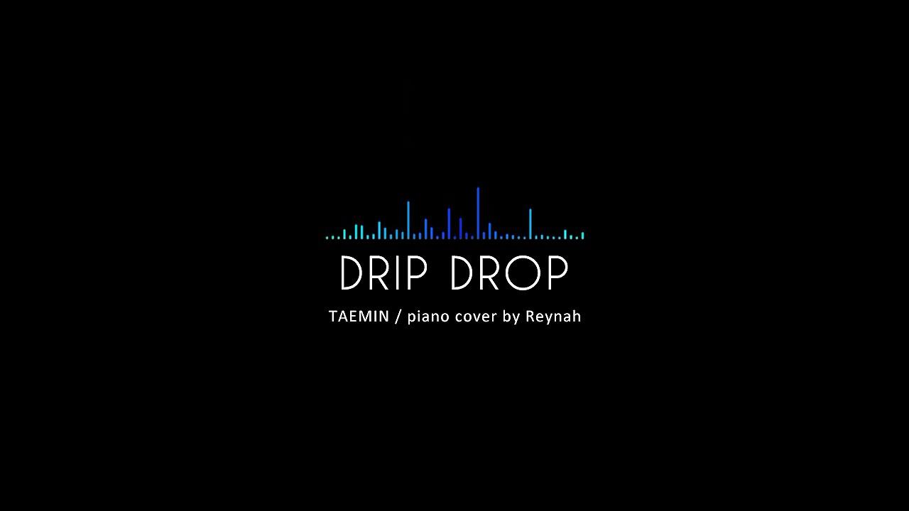 """Drip Drop"" Piano cover 피아노 커버 - Taemin 태민 - YouTube"