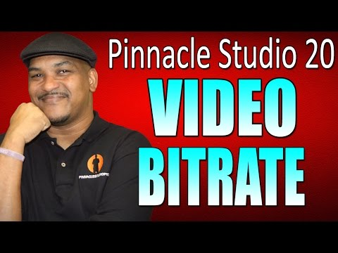 Pinnacle Studio 20 Ultimate   Bitrate Tutorial