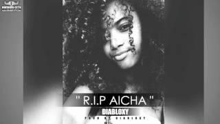 vuclip DIABLOXY - R.I.P AICHA