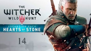 "The Witcher 3 DLC ""Hearts of Stone"" - Прохождение pt14"