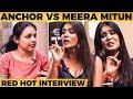 ஏன் Madam Cheran Sir-அ அப்படி செஞ்சீங்க -Anchor's Daring Questions to Meera ! Bigg Boss