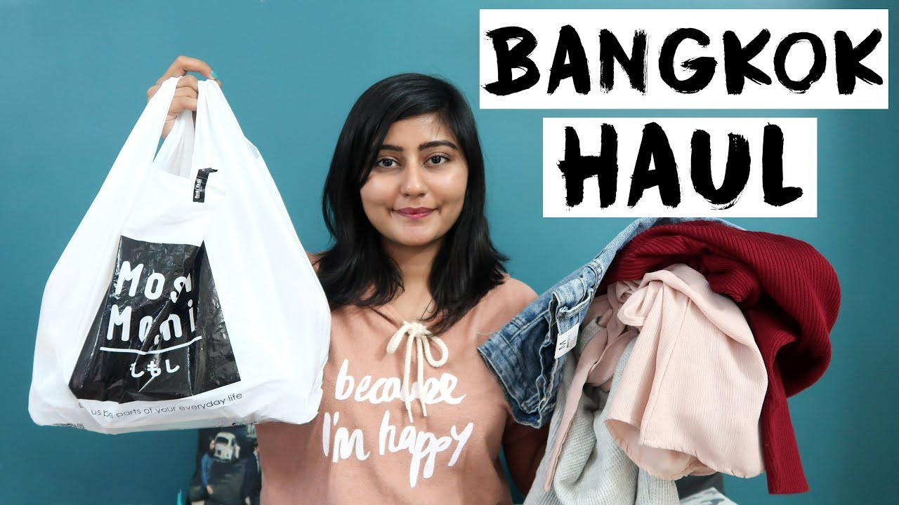HUGE BANGKOK SHOPPING HAUL | Kritika Goel