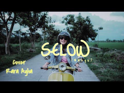 Selow (Wahyu) Reggae Version||Rara Agha Cover