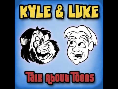 Kyle and Luke Talk About Toons #91: Jess Harnell is Effing Metal