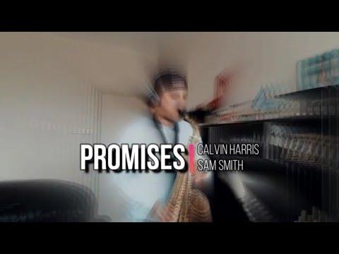 Calvin Harris, Sam Smith - Promises (saxophone Cover)