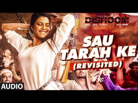 Sau Tarah Ke (Revisited) Audio Song | Dishoom |...