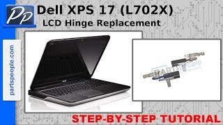 Dell XPS 17 (L702X) LCD Hinge Replacement Video Tutorial Teardown