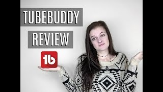 An Honest TubeBuddy Review
