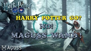Harry Potter Go? Si ma si chiama MAGUSS WAND ! - Preview + Gameplay - ITA