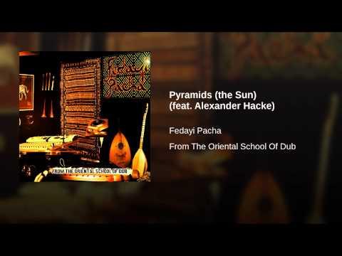Pyramids (the Sun) (feat. Alexander Hacke)