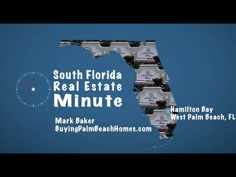 Homes for Sale Market Report for Hamilton Bay West Palm Beach FL