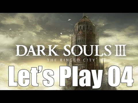 Dark Souls 3: The Ringed City - Let's Play Part 4: Mausoleum Lookout