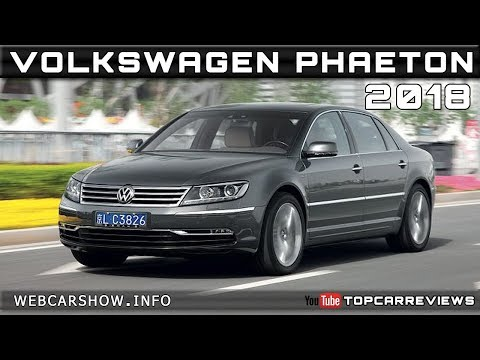 2018 VOLKSWAGEN PHAETON Review Rendered Price Specs Release Date
