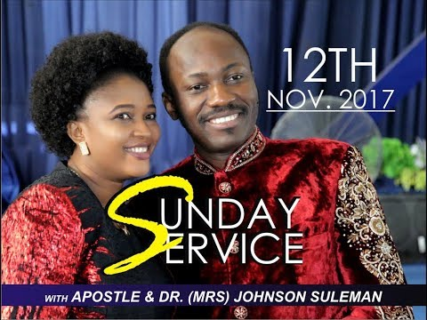 PT 1 (Reigning In Life) Sun. 12th Nov. '17 LIVE Service With Apostle Johnson Suleman