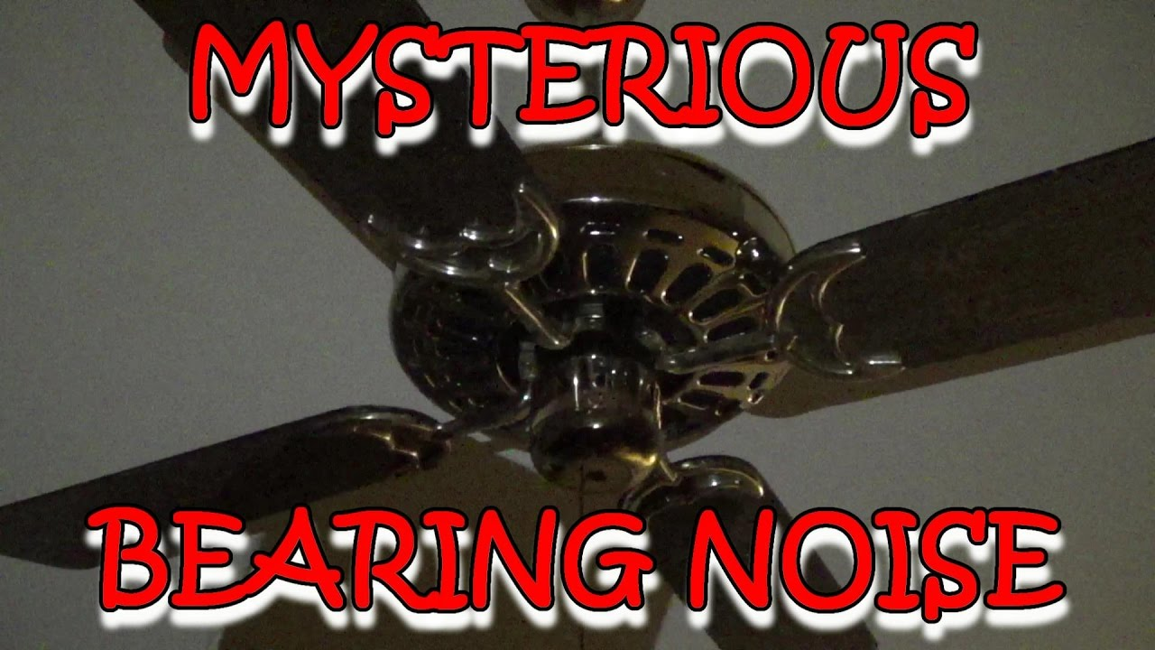 Archive video mysterious ceiling fan noise youtube archive video mysterious ceiling fan noise aloadofball Gallery