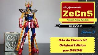 Saint Seiya Myth Cloth - Les Figurines de ZeCnS - Ikki du Phénix V1 Original Edition Bandai Review