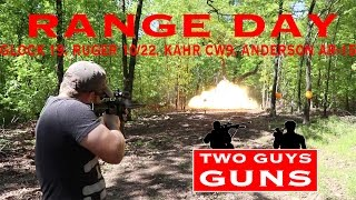 range day   glock 19   kahr cw9   ruger 10 22   anderson ar 15
