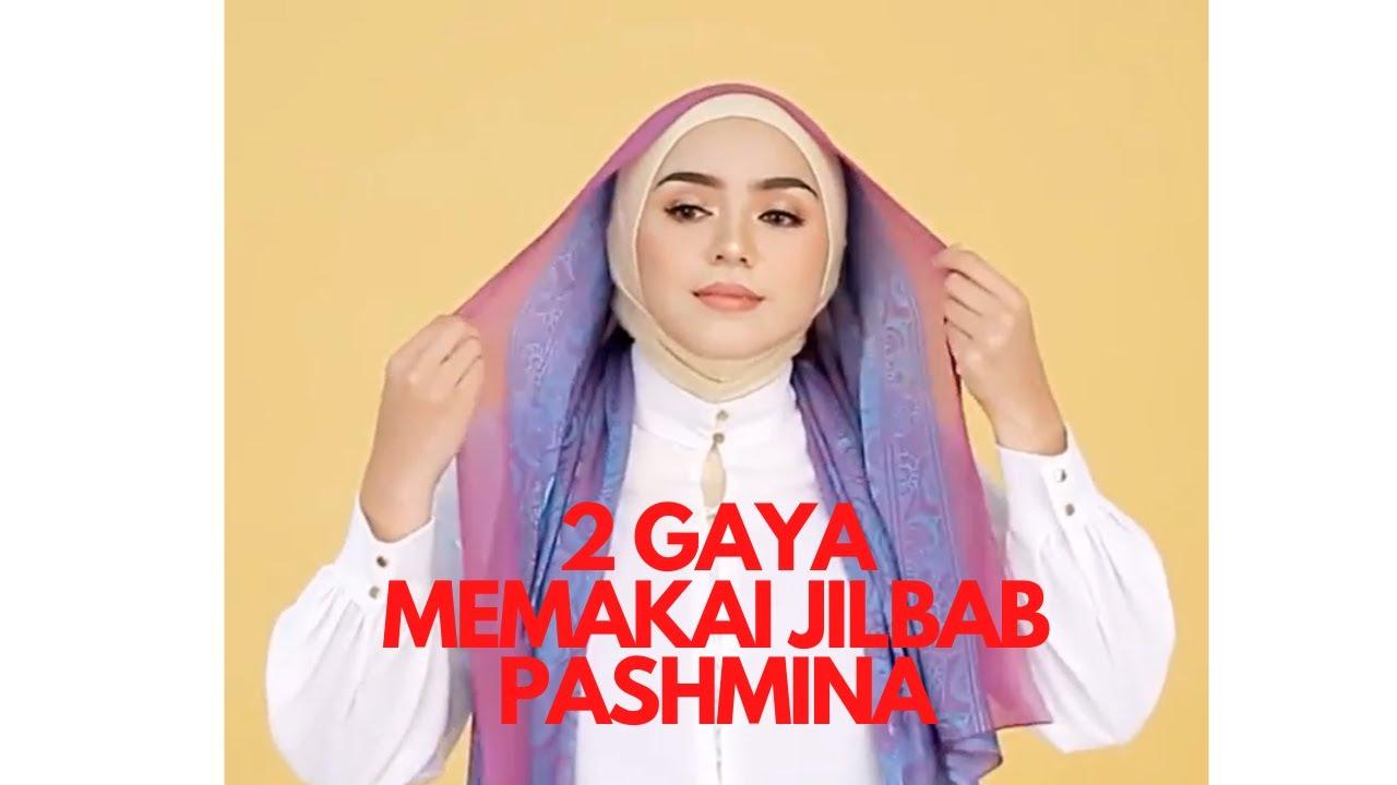 2 Gaya Cara Memakai Jilbab Pashmina Simple Dan Mudah Youtube