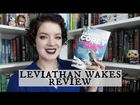 Leviathan Wakes (Spoiler Free) | REVIEW