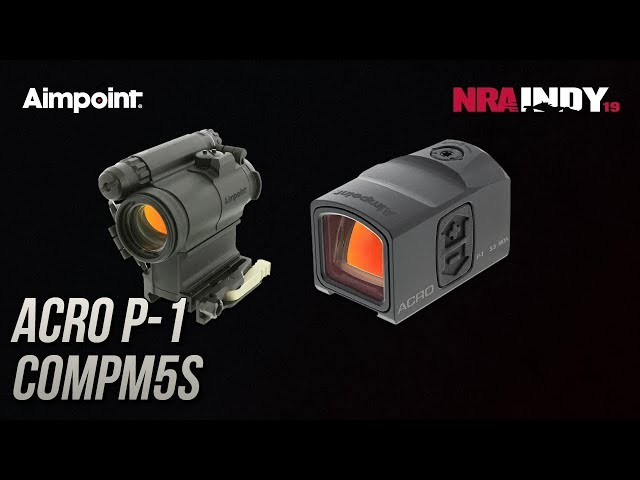 Acro P-1 and COMPM5s - Aimpoint