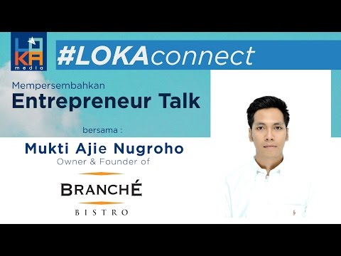 #LOKAconnect no. 27 - Membawa Paris ke Jakarta : Branche Bistro (Ajie Nugroho) - Special Episode