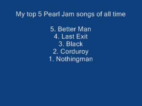 My Top 5 Pearl Jam Songs of All Time