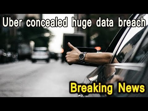 Uber concealed huge data breach