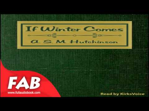 if-winter-comes-full-audiobook-by-a.-s.-m.-hutchinson-by-general-fiction,-romance