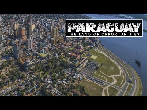Paraguay - The Land of Opportunities | Paraguay Tourism Documentary