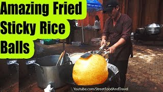 STREET FOOD VIETNAM 2017 - Amazing Fried Sticky Rice Balls - XOI CHIEN PHONG