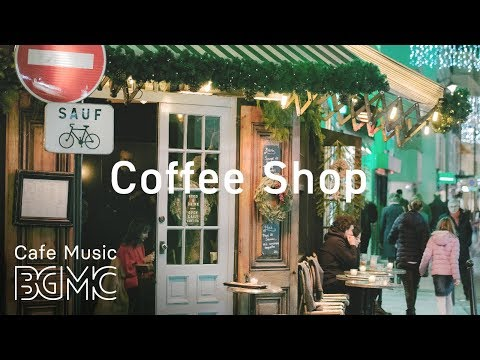 Coffee Shop Jazz Music - Relaxing Bossa Nova Cafe Music - Chill Out Music