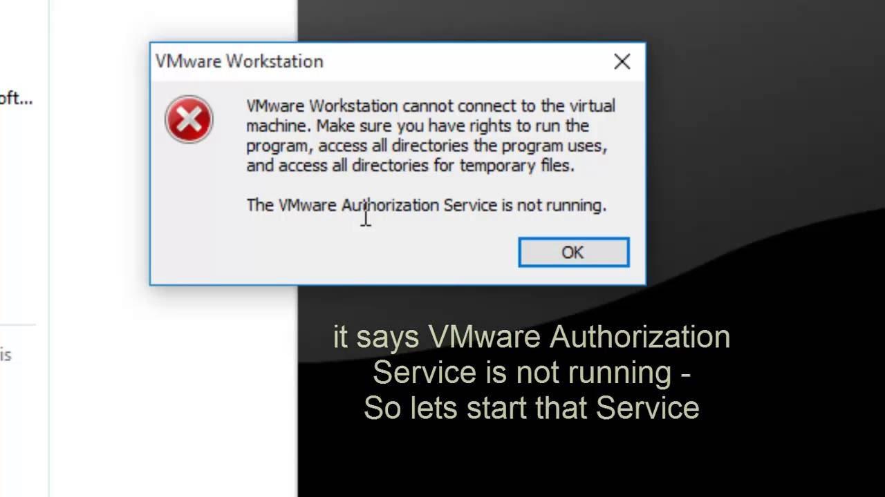 How to Fix VMware Authorization Service not running error - YouTube