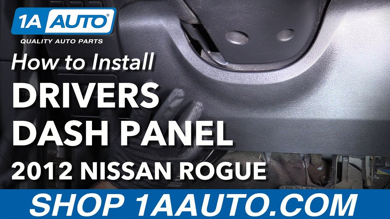 How To Remove Lower Dash Panel 07 13 Nissan Rogue Youtube Gm Fuse Box Disassembly