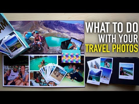 WHAT TO DO WITH YOUR TRAVEL PHOTOS WHEN YOU GET HOME!