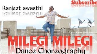 Milegi Milegi - STREE | Dance Choreography | Ranjeet awasthi