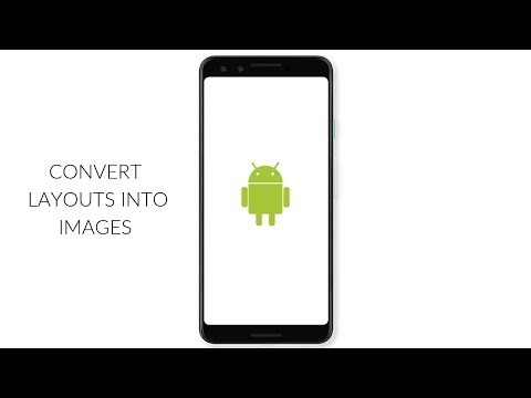 How To Convert Layouts Into Images In Android