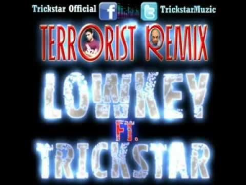 Lowkey Ft. Trickstar Terrorist Remix