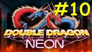 Double Dragon Neon Walkthrough Mission 10 Neon Fortress