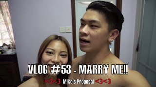 Vlog #53 - MARRY ME !!