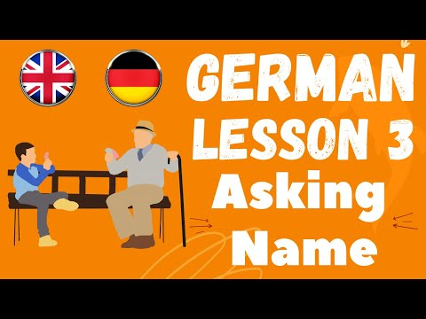 Learn German Lesson 3 - What is your name? (Wie ist Ihr Name) and different ways to ask and answer