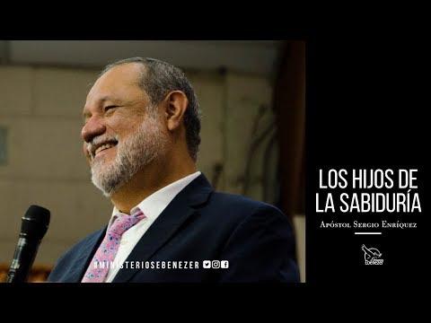 Hijos de sabiduría - Apóstol Sergio Enrìquez O. -  1er. Servicio Domingo 17/12/2017