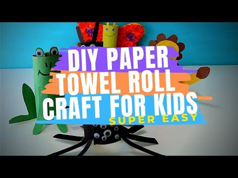 Toilet Paper Roll Crafts for Kids | Easy Crafts for Preschoolers