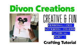 How to create a notebook cover | Part 1 | DIY Notebook Covers