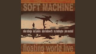 Provided to YouTube by Ingrooves J.S.M. · Soft Machine Floating Wor...