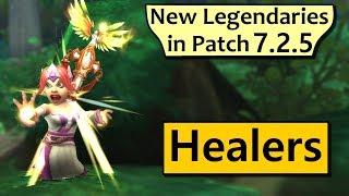 Healer Spec Legendaries in Patch 7.2.5