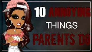 10 Annoying Things Parents Do