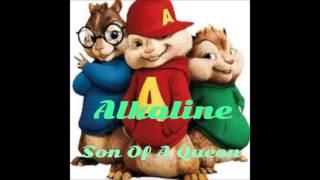 Alkaline - Son Of A Queen - Chipmunks Version - February 2017