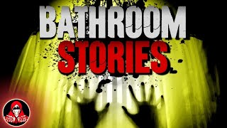 5 CREEPY True Bathroom Stories - Darkness Prevails