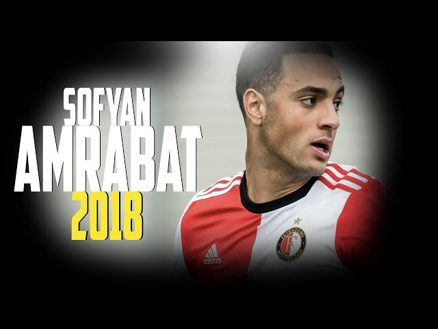 SOFYAN AMRABAT (سفيان أمرابط) - Goals & Skills 2018 ● 4K