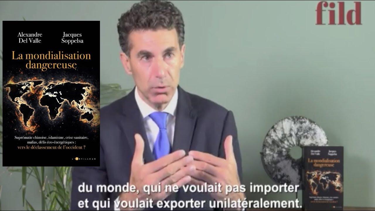 """""""Post-mondialisme"""": Mon nouveau livre """"La mondialisation dangereuse"""", co-écrit avec Jacques Soppelsa"""
